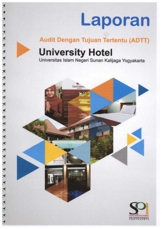 Laporan Audit Dengan Tujuan Tertentu (ADTT) University Hotel Tahun 2017